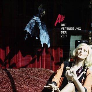Bureau B Alu - Die Vertreibung Der Zeit (1980-1986) LP