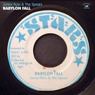 Kingston Sounds Junior Ross And The Spears - Babylon Fall LP