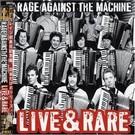 Epic Rage Against The Machine - Live & Rare 2xLP (RSD)