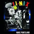 Feel It! Records U-Nix - Nuke Portland LP