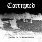 Corrupted - Se Hace Por Los Suenos Asesinos LP