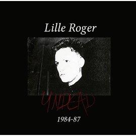 Lille Roger - Undead 1984-1987 6xLP