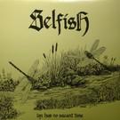 Feral Ward Selfish - Life Has No Vacant Time LP
