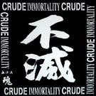 Deranged Records Crude - Immortality LP
