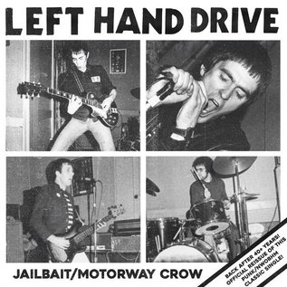 Left Hand Drive - Jailbait / Motorway Crow 7""