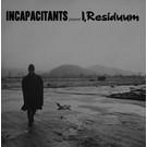Urashima Incapacitants - I, Residuum LP