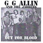 """GG Allin And The Jabbers - Out For Blood 7"""""""