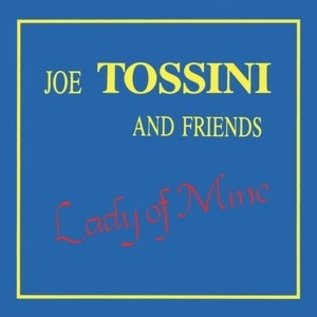 Joe Tossini And Friends - Lady Of Mine LP
