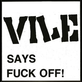 """Radio Raheem Vile - Vile Says Fuck Off! 7"""""""