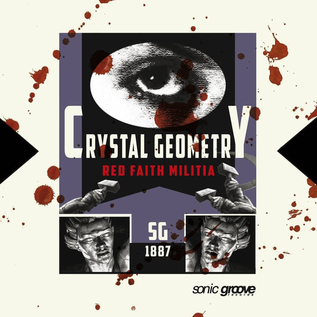 Sonic Groove Crystal Geometry - Red Faith Militia 12""