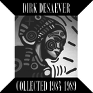 Desaever. Dirk - Collected 1984-1989 (Extended Play) 12""