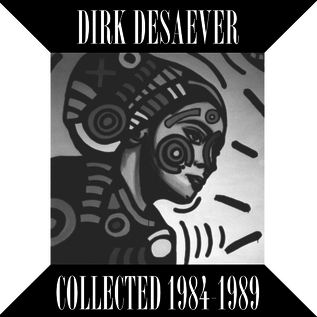 """Desaever. Dirk - Collected 1984-1989 (Extended Play) 12"""""""