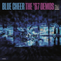 Blue Cheer - The '67 Demos LP