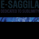 BANK Records NYC E-Sagglia - Dedicated To Sublimity LP