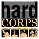 Minimal Wave Hard Corps - Clean Tables Have To Be Burnt LP