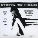 Mississippi Records Jay, Abner - Depression/I'm So Depressed 7""