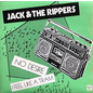 """Static Age Jack & the Rippers - No Desire/I Feel Like A Tram 7"""""""
