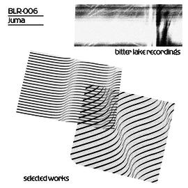 Bitter Lake Recordings Juma - Selected Works 2xLP