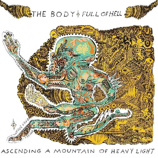 Thrill Jockey Body, The & Full Of Hell - Ascending A Mountain Of Heavy Lifght LP (Color Vinyl)