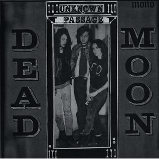 Mississippi Records Dead Moon - Unknown Passage LP