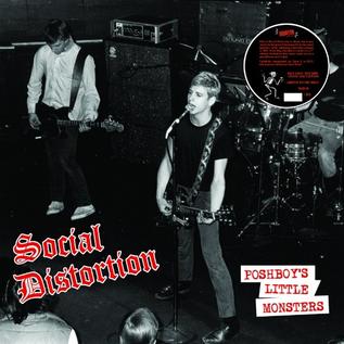 Radiation Reissues Social Distortion - Poshboy's Little Monsters LP