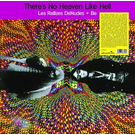 Les Rallizes Denudes + Be - There's No Heaven Like Hell 2xLP