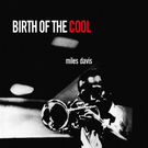 Davis, Miles - Birth Of Cool LP