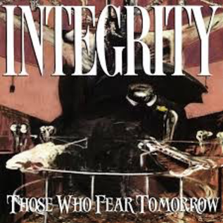 Organized Crime Records Integrity - Those Who Fear Tomorrow LP