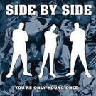 Revelation Records Side By Side - You're Only Young Once LP