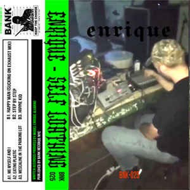 BANK Records NYC Enrique - Self Loathing CS