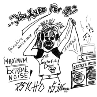General Speech Psycho Sin - You Axed For It 7""