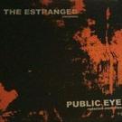 "The Estranged/Public Eye - Split 7"""