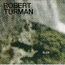 Spectrum Spools Turman, Robert - Flux 2xLP