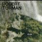 Spectrum Spools Turman, Robert - Flux 2xLP