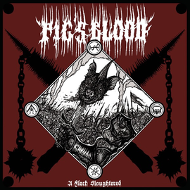 Stygian Black Hand Pig's Blood - A Flock Slaughtered LP