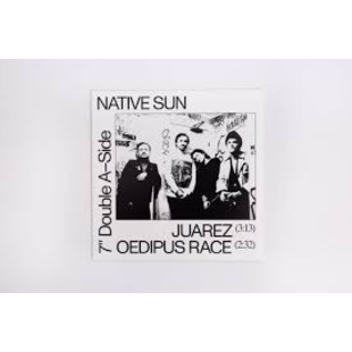 none Native Sun - Juarez/Oedipus Race 7""
