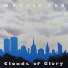 Bureau B Rev, Martin - Clouds Of Glory LP