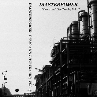 Bitter Lake Recordings Diastereomer - Demo And Live Tracks, Vol. 1 CS