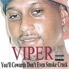 Viper - You'll Cowards Don't Even Smoke Crack 2xLP
