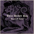 Sommor Three-Headed Dog - Hound Of Hades LP