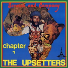 Perry, Lee - Scratch & Company: The Upsetters Chapter 1 LP