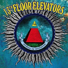 Vinyl Lovers 13th Floor Elevators - Rockius Of Levitatum LP