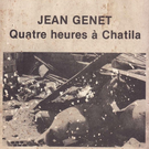 "Not On Label Pharoah Chromium - Jean Genet Quatre Heures A Chatila 7"""