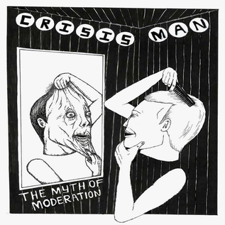 Digital Regress Crisis Man - The Myth Of Moderation 7""