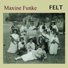 Digital Regress Funke, Maxine - FELT LP