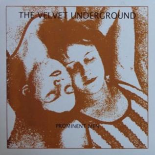 Not On Label Velvet Underground, The - Prominent Men LP