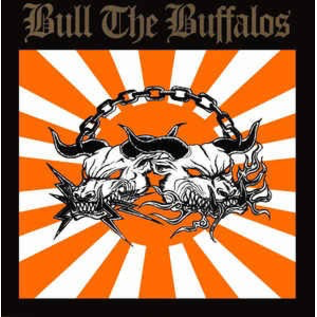 Bull The Buffalos - S/T LP