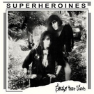 Radiation Reissues Super Heroines - Souls That Save LP