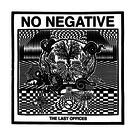 Drunken Sailor No Negative - The Last Offices LP