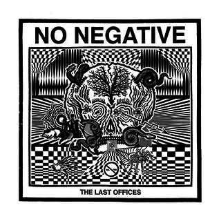 Drunken Sailor No Negative - The Last Offices LP